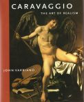 Caravaggio: The Art of Realism, The Pennsylvania State University Press, University Park, 2006, 2010.