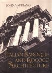 Italian Baroque and Rococo Architecture, Oxford University Press, New York and Oxford, 1986